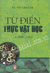 Minh Khai Book Store - Từ Điển Thực Vật Học Latin - Việt