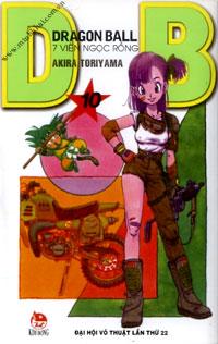 DRAGON BALL - 7 VIÊN NGỌC RỒNG - TẬP 10: ĐẠI HỘI VÕ THUẬT LẦN THỨ 22. Tác  giả: Akira Toriyama. Người dịch: Nhóm Yaki. Hiệu đính: Barbie Ayumi