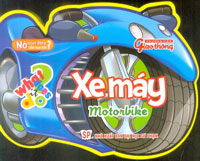 XE MÁY - MOTORBIKE (Bộ sách: Nó hoạt động như thế nào?) MÁY BAY - AEROPLANE ((Bộ sách: Nó hoạt động ...